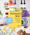 Release Me!: Previously Unreleased Projects by Instituto Monsa de Ediciones (Paperback, 2013)