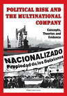 Political Risk & the Multinational Company: Concepts, Theories & Evidence by Jo Jakobsen (Paperback, 2012)
