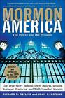 Mormon America Revised Edition: The True Story behind Their Beliefs, Rituals, Business Practices, and Well-guarded Secrets by Richard Ostling (Paperback, 2007)