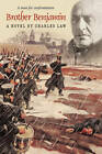 Brother Benjamin: A Man for Confrontation by Charles Law (Paperback, 2010)