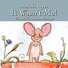 It Wasn't Me! by Analisse Reyes (Paperback / softback, 2011)