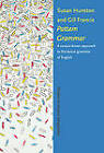 Pattern Grammar: A Corpus-Driven Approach to the Lexical Grammar of English by Gill Francis, Susan Hunston (Hardback, 1999)