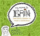 One Girl's Mission to Make a Difference by Erin Davis (Paperback / softback, 2013)