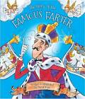 The Story of the Famous Farter: Scented Storybook with Exhilarating Story and Gorgeous Illustrations by David Boyle (Paperback, 2012)