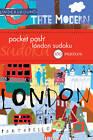 Pocket Posh London Sudoku: 100 Puzzles by The Puzzle Society (Paperback, 2012)