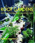 Roof Gardens: History, Design, and Construction by Theodore H. Osmundson (Hardback, 2000)