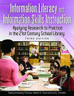 Information Literacy and Information Skills Instruction: Applying Research to Practice in the 21st Century School Library by Sherry R. Crow, Lori L. Franklin, Nancy Pickering Thomas (Paperback, 2011)