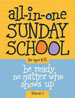 All-In-One Sunday School Volume 1: When You Have Kids of All Ages in One Classroom by Group Publishing, Lois Keffer (Paperback / softback, 2011)