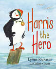 Harris the Hero: A Puffin's Adventure by Lynne Rickards (Paperback, 2013)