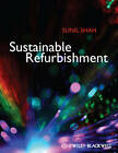 Sustainable Refurbishment by Sunil Shah (Paperback, 2012)