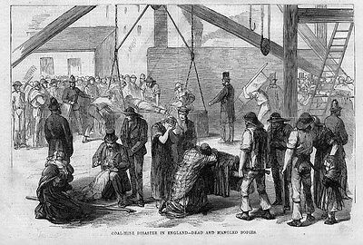 COAL MINE DISASTER IN ENGLAND DEAD AND MANGLED BODIES 1867 COAL MINING HISTORY