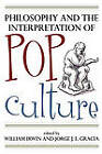 Philosophy and the Interpretation of Pop Culture by Rowman & Littlefield (Paperback, 2006)