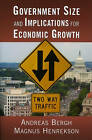 Government Size and Implications for Economic Growth by Magnus Henrekson, Andreas Bergh (Paperback, 2010)