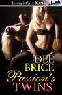 Passion's Twins by Dee Brice (Paperback / softback, 2011)