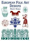 European Folk Art Designs by Marty Noble (Paperback, 2004)