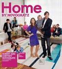 Home by Novogratz by Robert Novogratz, Elizabeth Novogratz, Cortney Novogratz (Hardback, 2012)