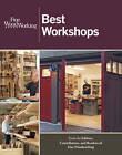 Best Workshops by Taunton Press Inc (Paperback, 2013)