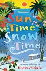 Sun Time Snow Time by Grace Nichols (Paperback, 2013)