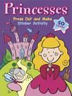 Princess Press, Play & Sticker: Sticker Activity by Autumn Publishing Ltd (Paperback, 2013)
