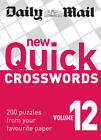 The Daily Mail: New Quick Crosswords 12: 200 Puzzles from Your Favourite Paper by Octopus Publishing Group (Paperback, 2012)