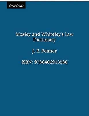 Mozley and Whiteley's Law Dictionary, Penner, J. E., Very Good Book