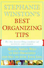 Stephanie Winston's Best Organizing Tips: Quick Simple Ways to Get Organized and Get on with Your Life by Stephanie Winston (Paperback, 1996)