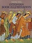 Ottonian Book Illumination: An Historical Study by Henry Mayr-Harting (Hardback, 1999)