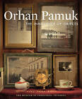 The Innocence of Objects by Orhan Pamuk (Paperback, 2012)