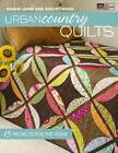 Urban Country Quilts by Shelley Wicks, Jeanne Large (Paperback, 2011)