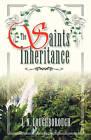 The Saints' Inheritance by J N Loughborough (Paperback / softback, 2004)