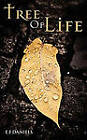 Tree of Life (Part I) by Elita Faith Daniels (Paperback, 2010)