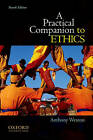 A Practical Companion to Ethics by Anthony Weston (Paperback, 2012)