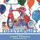 Bennie's Forever Gift by Lynne Farrell (Paperback, 2012)