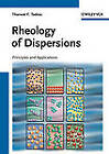 Rheology of Dispersions: Principles and Applications by Tharwat F. Tadros (Hardback, 2010)