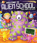Welcome to Alien School by Caryl Hart (Paperback, 2012)