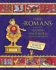 The Romans: Gods, Emperors and Dormice by Marcia Williams (Hardback, 2013)