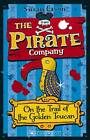 The Pirate Company: On the Trail of the Golden Toucan by Susan Cason (Paperback, 2013)