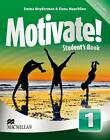 Motivate! Student's Book Pack Level 1 by Emma Heyderman, Fiona Mauchline (Mixed media product, 2013)