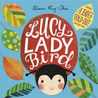 Lucy Ladybird by Sharon King-Chai (Paperback, 2013)