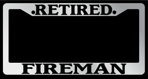 Chrome-License-Plate-Frame-034-Retired-Fireman-034-Auto-Accessory-Novelty