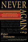 Never Again?: The United States and the Prevention and Punishment of Genocide Since the Holocaust by Peter Ronayne (Paperback, 2001)