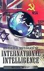 Historical Dictionary of International Intelligence by Nigel West (Hardback, 2006)