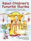 Asian Children's Favorite Stories: A Treasury of Folktales from China, Japan, Korea, India, The Philippines, Thailand, Indonesia and Malaysia by Marian Davies Toth (Hardback, 2006)