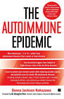 The Autoimmune Epidemic by Donna Jackson Nakazawa (Paperback, 2009)