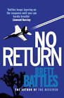 No Return by Brett Battles (Paperback, 2013)