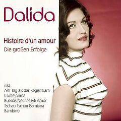 Dalida - Histoire d'un amour - Die grossen Erfolge ...A21