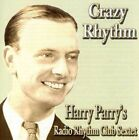 Harry Parry - Crazy Rhythm (2006)