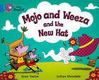 Mojo and Weeza and the New Hat Workbook by HarperCollins Publishers (Paperback, 2012)