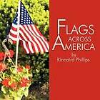 Flags Across America by Kinnaird Phillips (Paperback / softback, 2012)