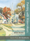 Painting with Watercolours by William Newton (Paperback, 2012)